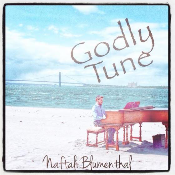 Naftali Blumenthal - Godly Tune